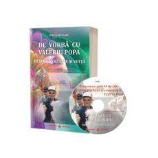 Carte noua scrisa de autorul Valeriu Popa - De vorba cu Valeriu Popa despre sanatate si viata